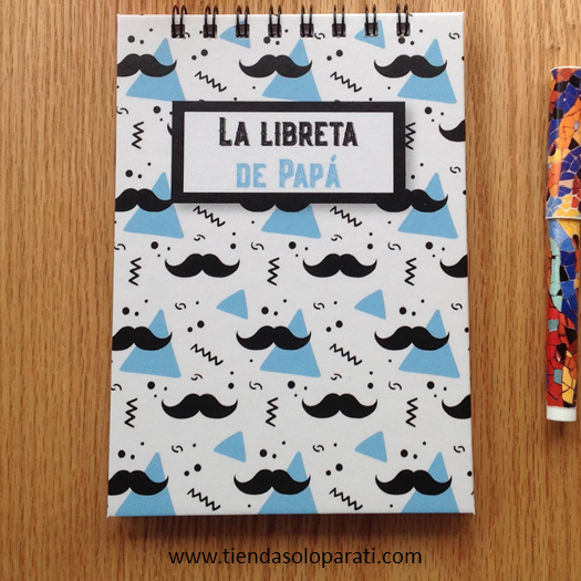 La libreta de Papá dream on paper Solo para Ti4