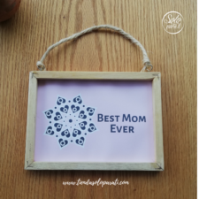 Cuadro Best Mom Ever solo para ti (2)