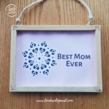 Cuadro Best Mom Ever solo para ti (3)
