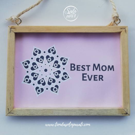 Cuadro Best Mom Ever solo para ti (4)