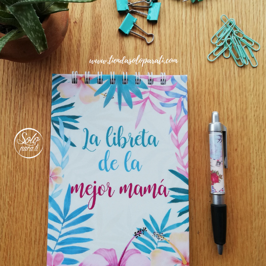 Libreta de la mejor mamá tropical dream on paper solo para ti (6)